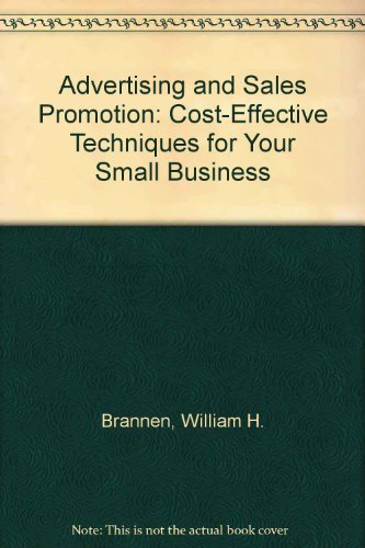9780130150240: Advertising and Sales Promotion: Cost-Effective Techniques for Your Small Business