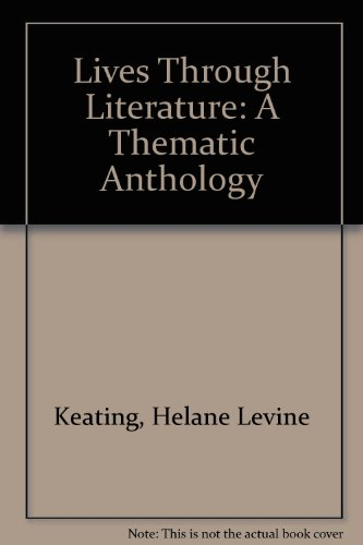 9780130150936: Lives Through Literature: A Thematic Anthology