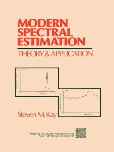 9780130151599: Modern Spectral Estimation: Theory and Application