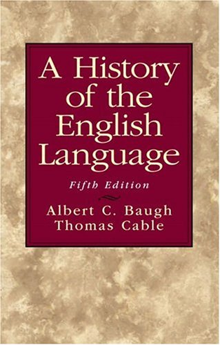 9780130151667: A History of the English Language