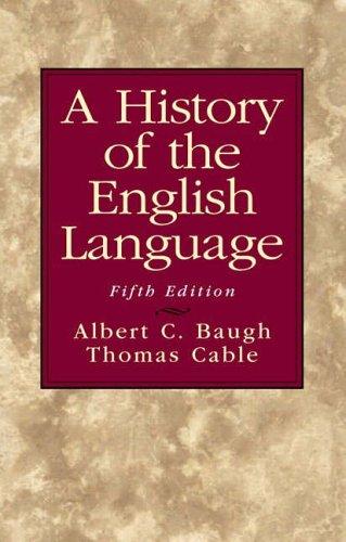 9780130151667: A History of the English Language