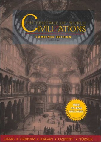 9780130152602: The Heritage of World Civilizations: Combined Edition