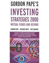 9780130152947: Gordon Pape's Investing Strategies, 2000 : Mutual Funds and Beyond