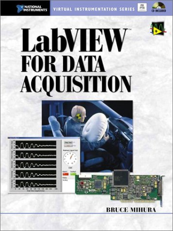 LabVIEW for Data Acquisition: Mihura, Bruce