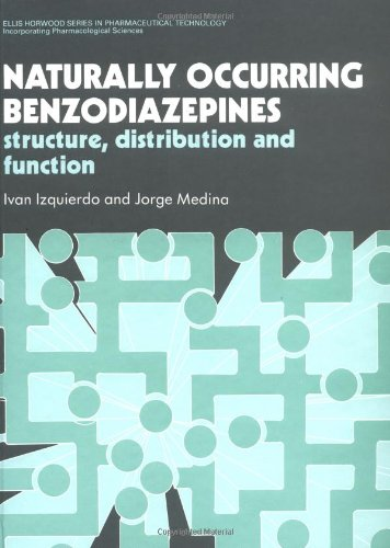 9780130154880: Naturally Occurring Benzodiazepines: Structure, Distribution and Function (Ellis Horwood Series in Pharmaceutical Technology - Incorporating Pharmacological Sciences)