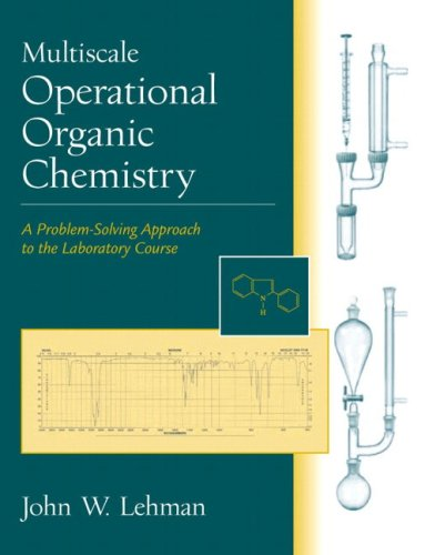 9780130154958: Multiscale Operational Organic Chemistry: A Problem-Solving Approach to the Laboratory Course