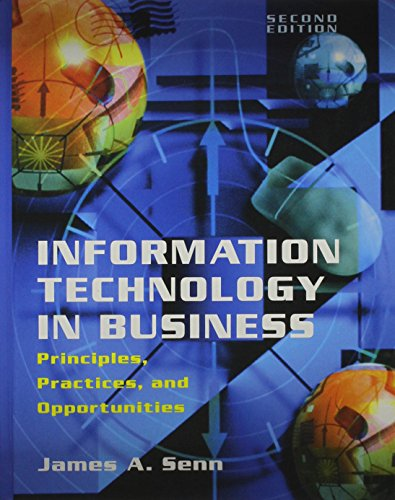 9780130155603: Information Technology in Business: Principles, Practices, and Opportunities