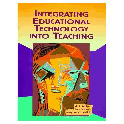 9780130156020: Integrating Educational Technology into Teaching