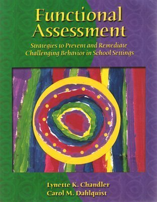 9780130156754: Functional Assessment: Strategies to Prevent and Remediate Challenging Behavior in School Settings