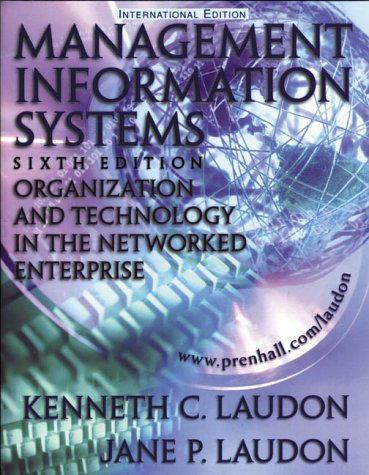 9780130156822: Management Information Systems: Organization and Technology in the Networked Enterprise: International Edition: Organisation and Technology in the Networked Enterprise