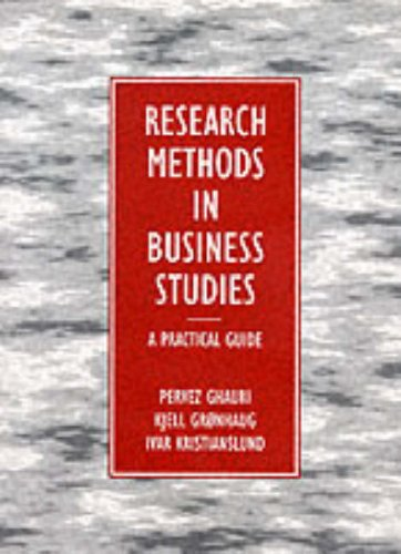 Research Methods in Business Studies: A Practical: Ghauri, Pervez N.,