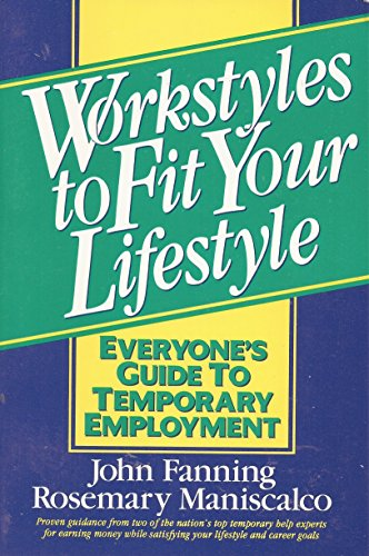 9780130157287: Workstyles to Fit Your Lifestyle: Everyone's Guide to Temporary Employment