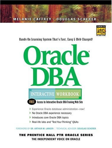 9780130157423: Oracle DBA Interactive Workbook
