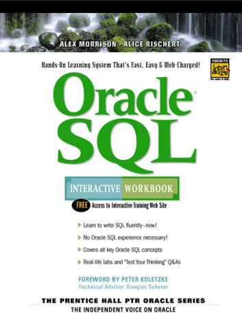 9780130157454: Oracle SQL Interactive Workbook (Interactive Workbook (Prentice Hall))