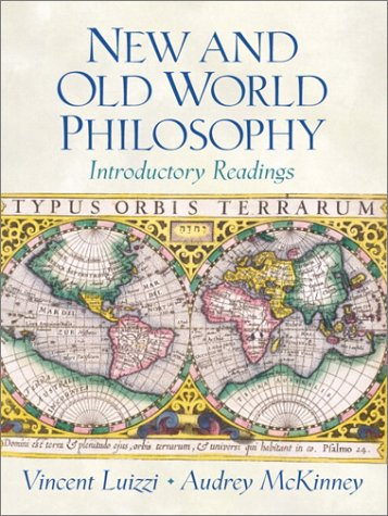 9780130157683: New and Old World Philosophy: Introductory Readings