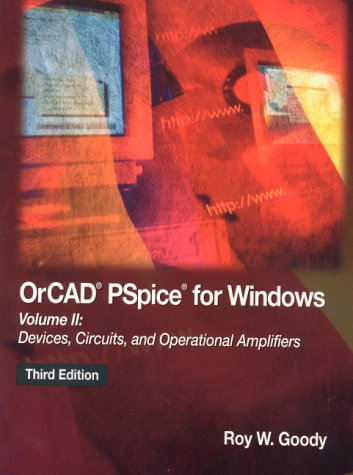 9780130157973: OrCAD PSpice for Windows Volume II: Devices, Circuits, and Operational Amplifiers (3rd Edition)