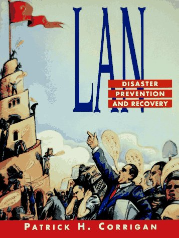 9780130158192: LAN : Disaster Prevention and Recovery