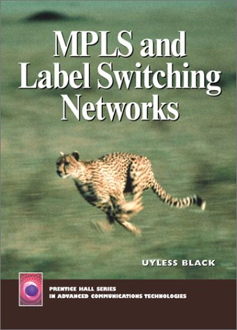 9780130158239: MPLS and Label Switching Networks
