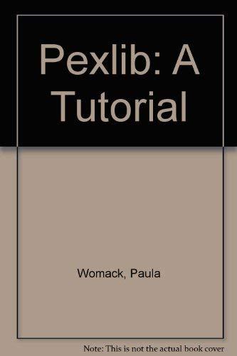 9780130158437: Pexlib: A Tutorial