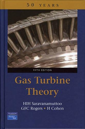 Gas Turbine Theory (5th Edition): Rogers, Gordon, Cohen,