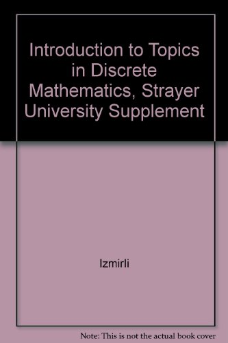 9780130158772: Introduction to Topics in Discrete Mathematics, Strayer University Supplement