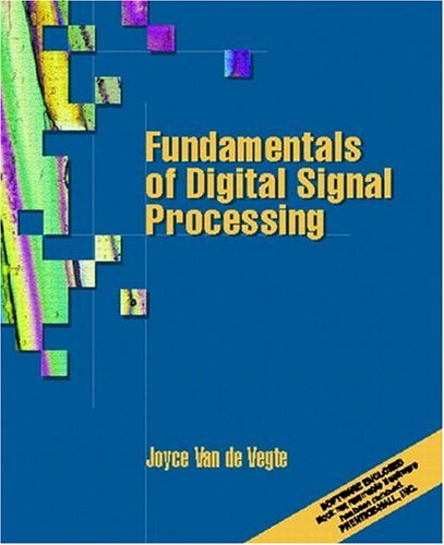 Fundamentals of Digital Signal Processing: Joyce Van de