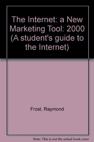 9780130160928: The Internet: a New Marketing Tool: 2000