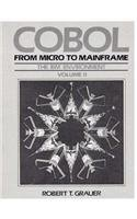 9780130161147: COBOL: From Micro to Mainframe, Volume II, The IBM Environment