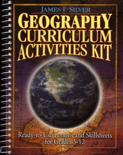 9780130161192: Geography Curriculum Activities Kit: Ready-To-Use Lessons and Skillsheets for Grades 5-12