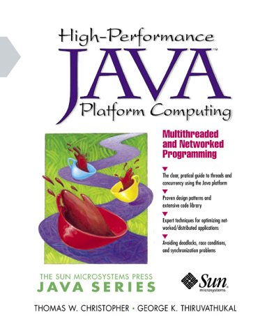 9780130161642: High-Performance Java Platform Computing: Multithreaded and Networked Programming
