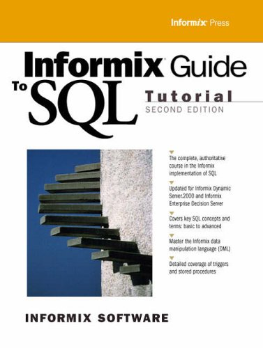 9780130161659: Informix Guide to SQL
