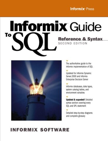 9780130161666: Informix Guide to SQL: Reference and Syntax
