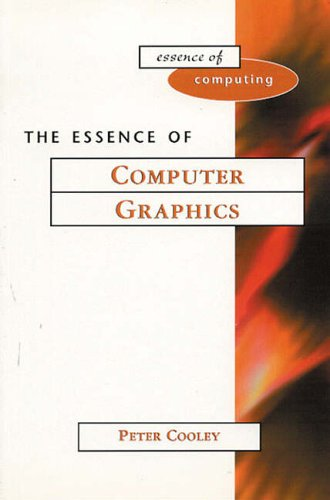9780130162830: The Essence of Computer Graphics (Essence of Computing)