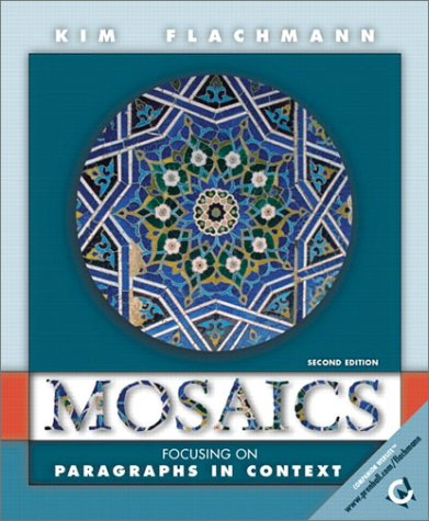 9780130163134: Mosaics: Focusing on Paragraphs in Context (2nd Edition)