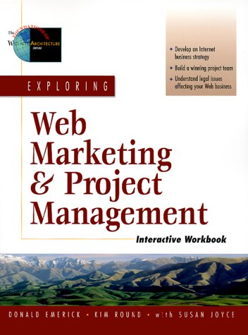9780130163967: Exploring Web Marketing and Project Management