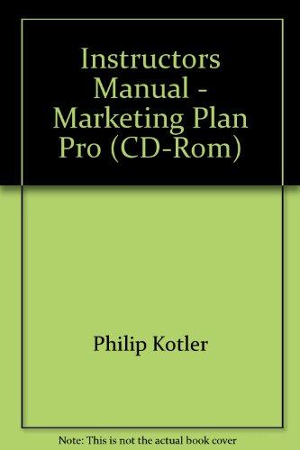 9780130163981: Instructors Manual - Marketing Plan Pro (CD-Rom)