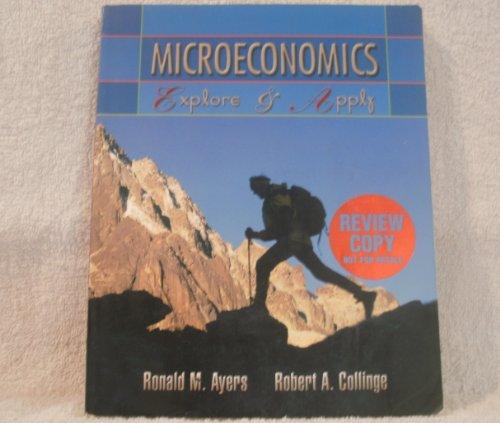 9780130164247: Microeconomics: Explore & Apply (Prentice Hall Series in Economics)