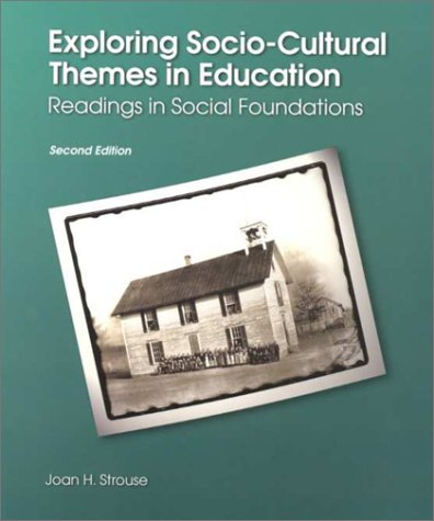 9780130164544: Exploring Socio-Cultural Themes in Education: Readings in Social Foundations