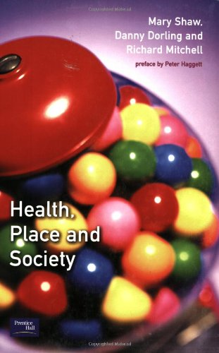 9780130164551: Health, Place, and Society