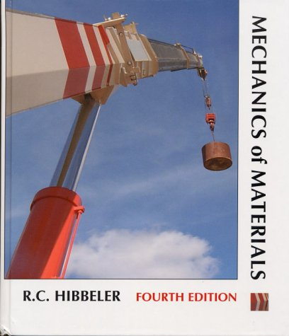 Mechanics of Materials (4th Edition): R. C. Hibbeler