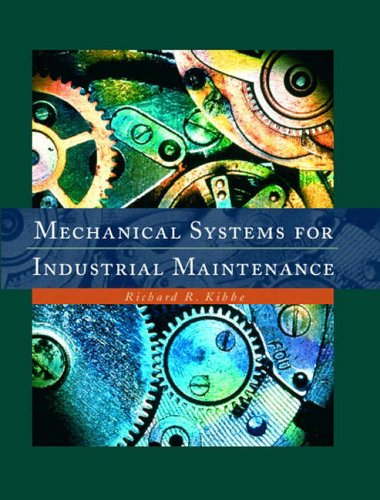 9780130164902: Mechanical Systems for Industrial Maintenance
