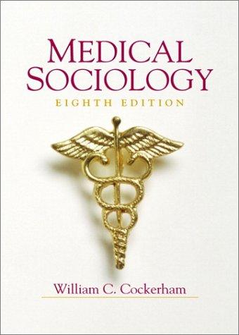 9780130165572: Medical Sociology (8th Edition)