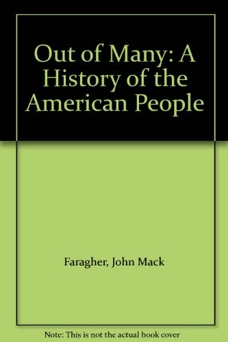 9780130166043: Out of Many: A History of the American People