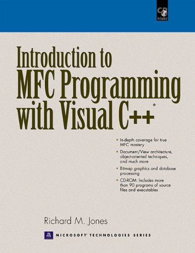 Introduction to MFC Programming with Visual C++: Richard M. Jones