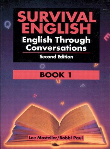 9780130166357: Survival English: English Through Conversations, Book 1, Second Edition