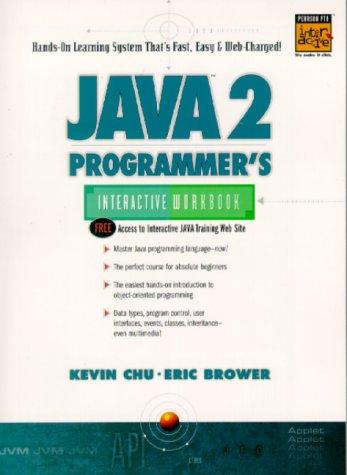 9780130166388: Java 2 Programmer's Interactive Workbook