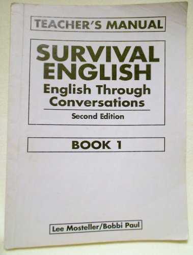 9780130166432: Survival English : English Through Conversations (Teacher's Manual)