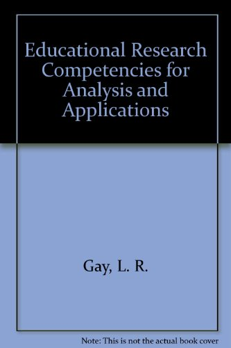 9780130166449: Educational Research Competencies for Analysis and Applications