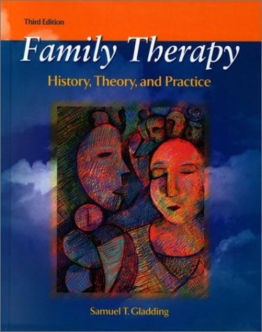 9780130167200: Family Therapy: History, Theory, and Practice (3rd Edition)