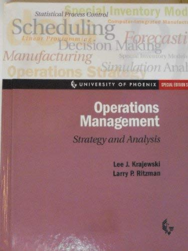 Operations Management: Strategy and Analysis (University of: Lee J. Krajewski,